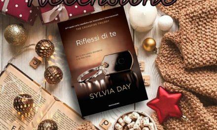 Riflessi di te – Sylvia Day, RECENSIONE