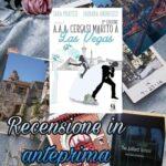 A.A.A. Cercasi marito a Las Vegas - Sara Pratesi – Fabiana Andreozzi