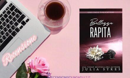 Bellezza rapita – Julia Sykes, RECENSIONE