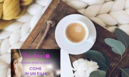 Come in un film – Valeria Angela Conti, RECENSIONE