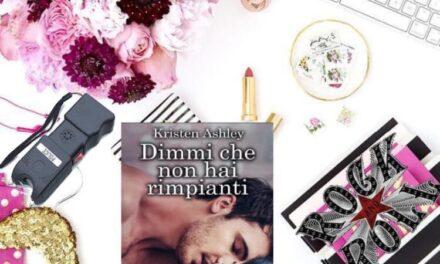 Dimmi che non hai rimpianti – Kristen Ashley, RECENSI0NE