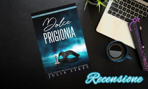 Dolce Prigionia – Julia Sykes, RECENSIONE
