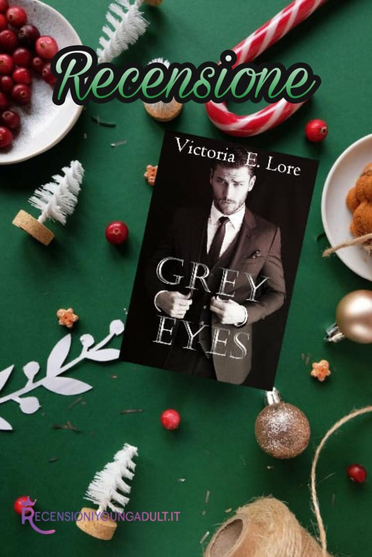 Grey Eyes - Victoria E. Lore, RECENSIONE