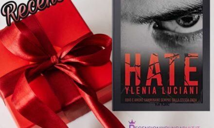 HATE – Ylenia Luciani, RECENSIONE