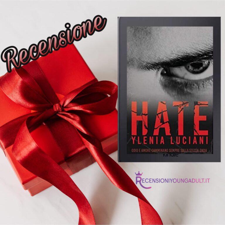 HATE - Ylenia Luciani, RECENSIONE