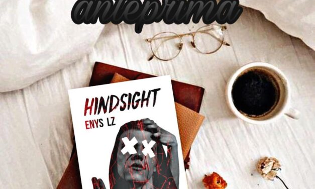 Hindsight – Enys LZ, RECENSIONE ANTEPRIMA