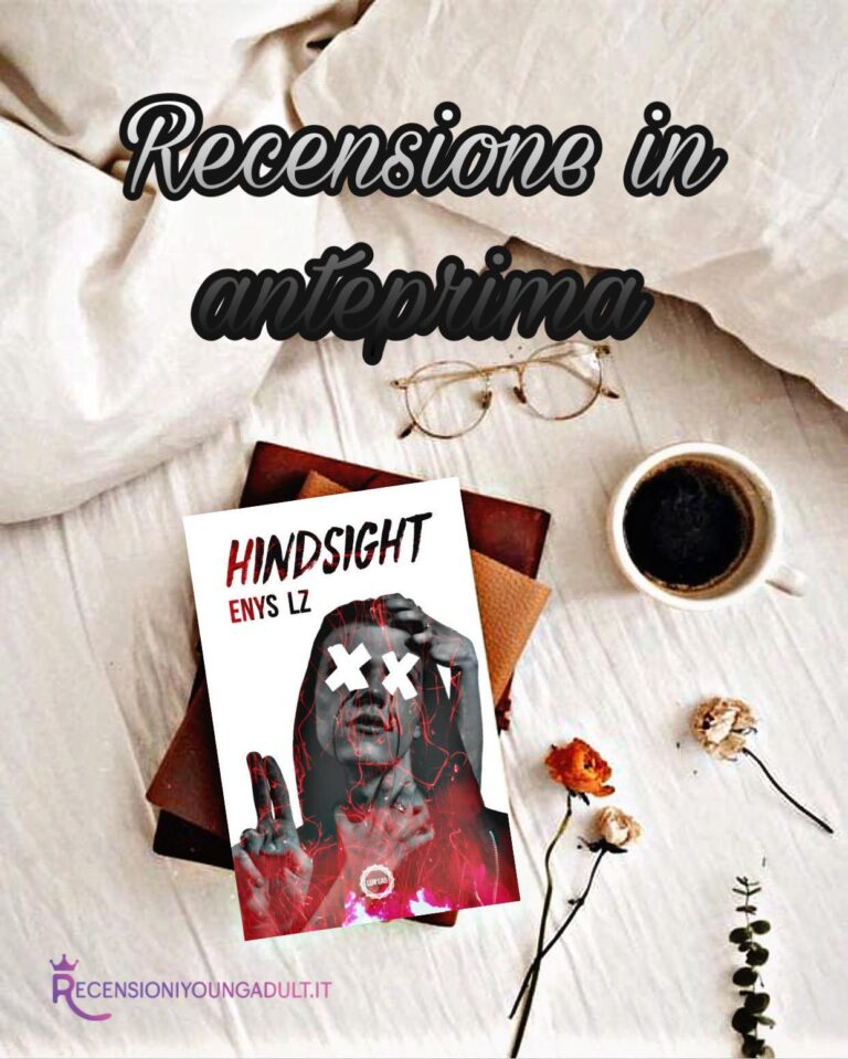 Hindsight - Enys LZ, RECENSIONE ANTEPRIMA
