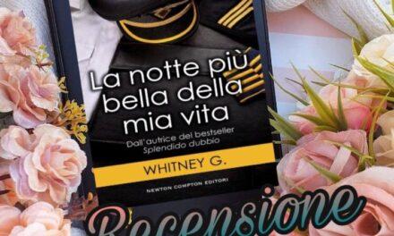 La notte più bella della mia vita – Whitney G. , RECENSIONE