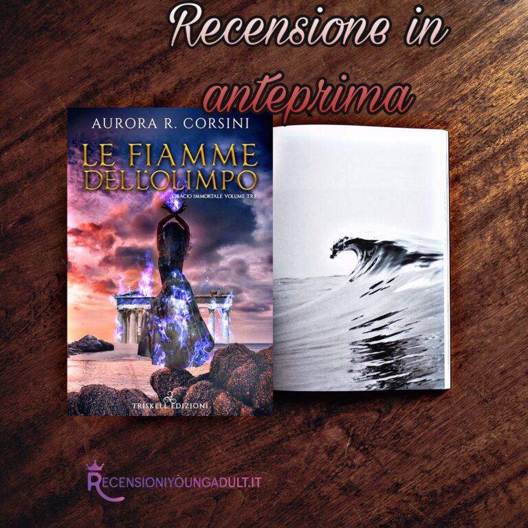 Le fiamme dell'olimpo - Aurora R. Corsini