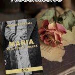 Maria, nata per la libertà - Amalia Frontali, RECENSIONE