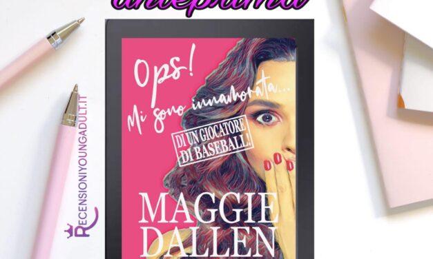 Ops mi sono innamorata…di un giocatore di baseball – Maggie Dallen, RECENSIONE