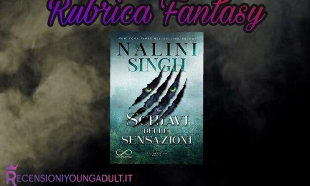 Schiavi delle sensazioni – Nalini Singh, RECENSIONE