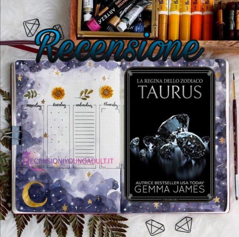 Taurus - Gemma James, RECENSIONE ANTEPRIMA