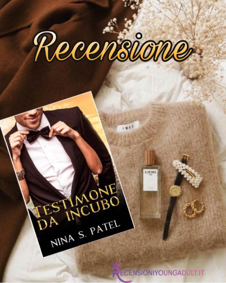 Testimone da incubo - Nina s. patel