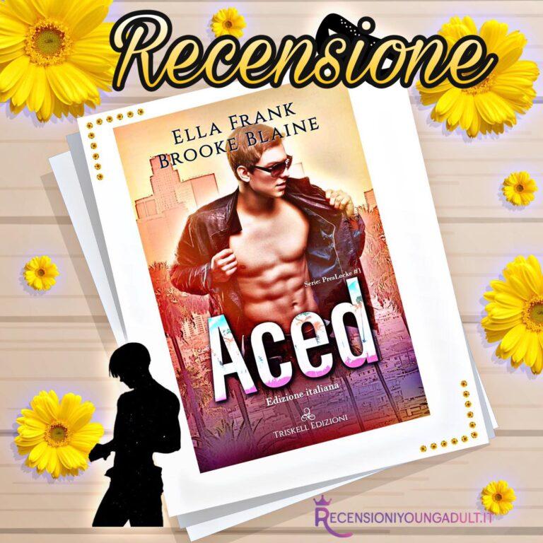 Aced - Ella Frank & BrookeBlaine, RECENSIONE