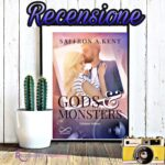 Gods and mosters - Saffron A. Kent, RECENSIONE