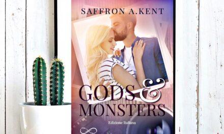 Gods and mosters – Saffron A. Kent, RECENSIONE