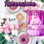 Un Lord per Miss Lily - Maggie Dallen - Katherine Ann Madison, RECENSIONE