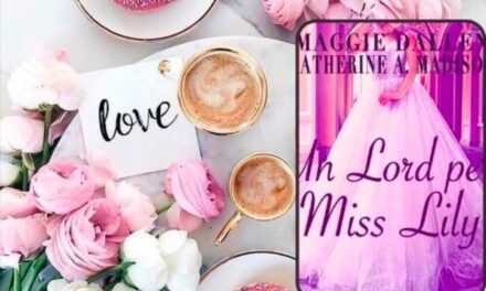 Un Lord per Miss Lily – Maggie Dallen – Katherine Ann Madison, RECENSIONE