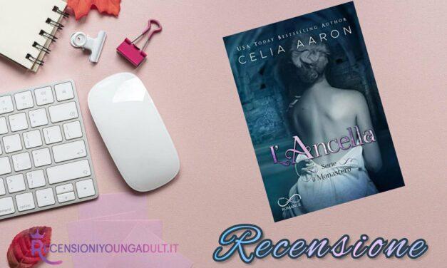 L'Ancella – Celia Aaron, RECENSIONE