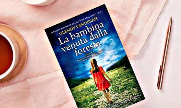 La bambina venuta dalla foresta – Glendy Vanderah, RECENSIONE