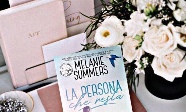 La persona che resta – Melanie Summers, RECENSIONE