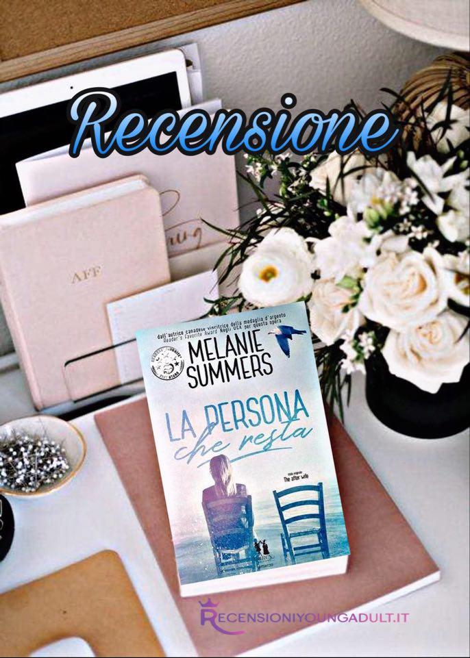 La persona che resta - Melanie Summers, RECENSIONE