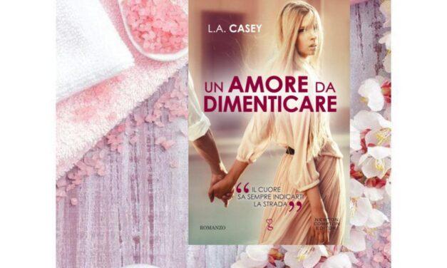 Un amore da dimenticare – L.A. Casey, RECENSIONE