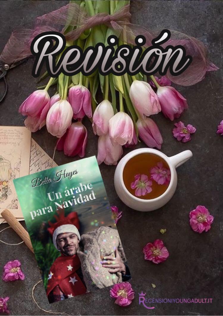 Un árabe para Navidad – Bella Hayes, RECENSIONE