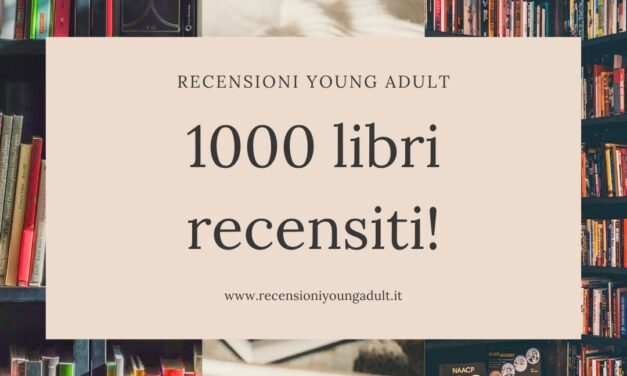 Siamo arrivati a 1000 Libri Recensiti!!