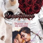 Dimmi che mi amerai - Kristen Ashley, RECENSIONE