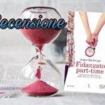 Fidanzato part-time - Anna Zarlenga, RECENSIONE