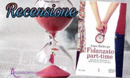 Fidanzato part-time – Anna Zarlenga, RECENSIONE
