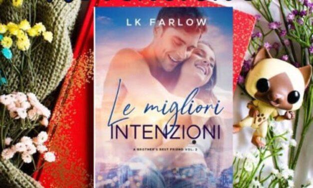 Le migliori intenzioni – L.K. Farlow, RECENSIONE