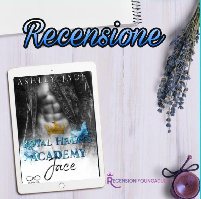 Royal Hearts Accademy - Jace - Ashley Jade, RECENSIONE