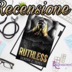 Ruthless - Debora C. Tepes, RECENSIONE