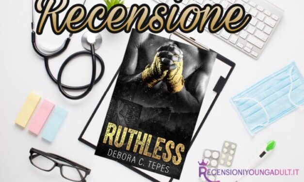 Ruthless – Debora C. Tepes, RECENSIONE