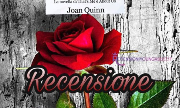 That's Love: la novella di That's Me e About Us – Joan Quinn, RECENSIONE
