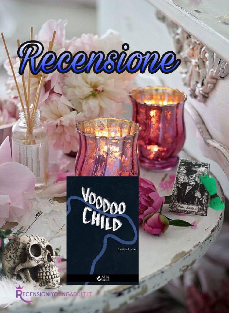 Voodoo Child - Andrea Gatti, RECENSIONE