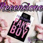 Fakeboy - Freya Dakets, RECENSIONE
