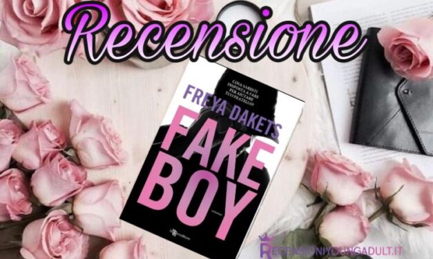 Fakeboy – Freya Dakets, RECENSIONE
