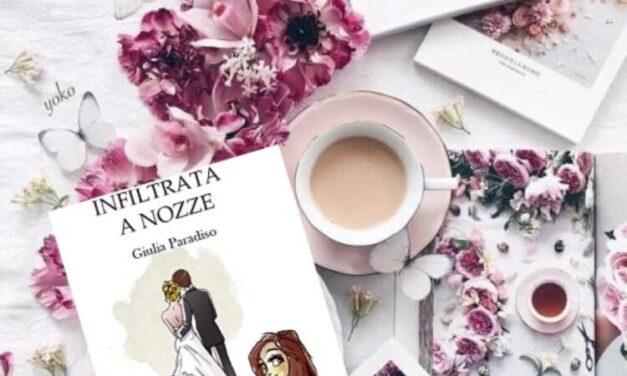 Infiltrata a nozze – Giulia Paradiso, RECENSIONE
