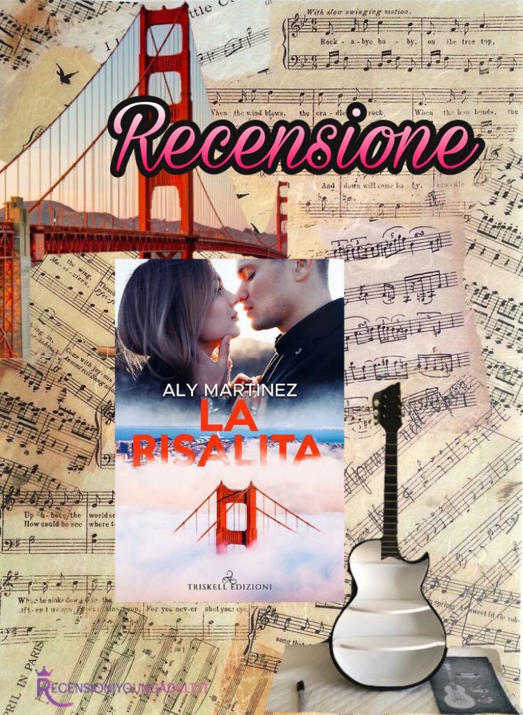 La risalita - Aly Martinez, RECENSIONE