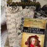 Mozart deve morire - Francesco Morini - Max Morini, RECENSIONE