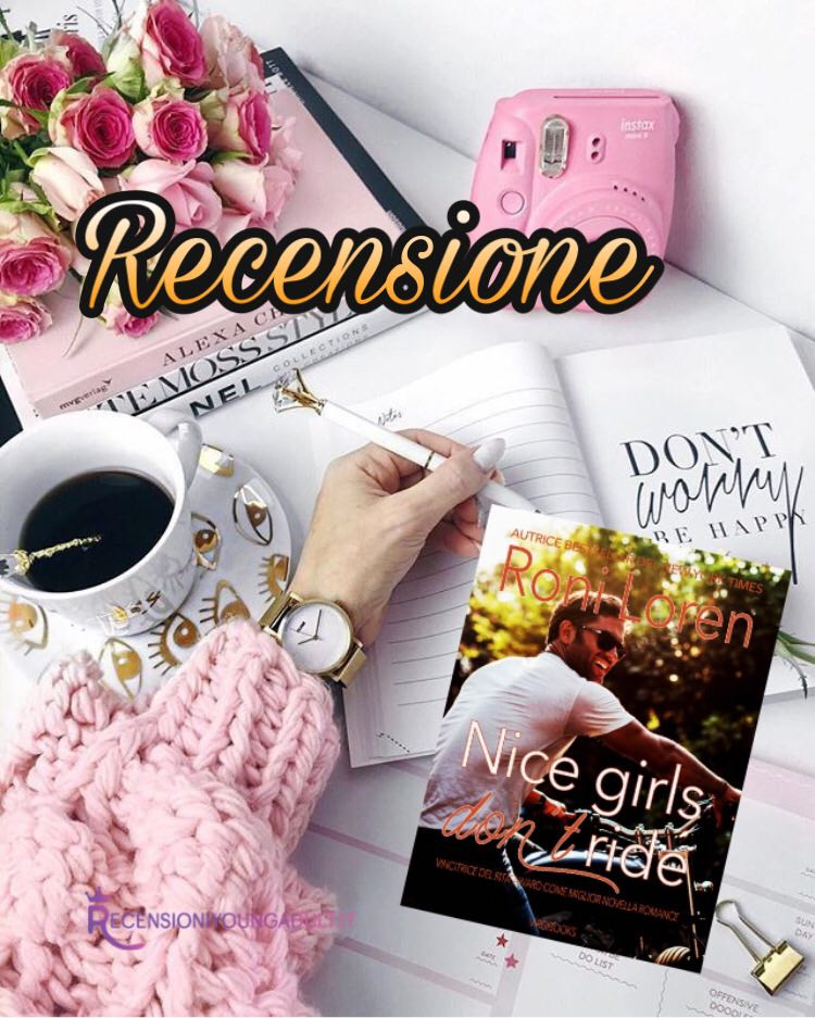 Nice Girls Don't Ride - Roni Loren, RECENSIONE