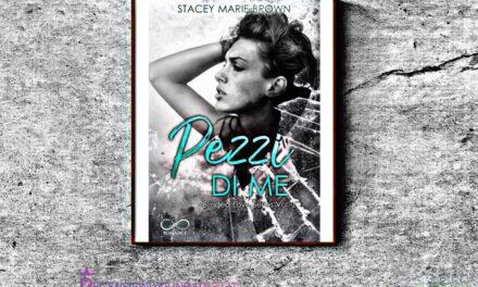 Pezzi di me – Stacey Marie Brown, RECENSIONE