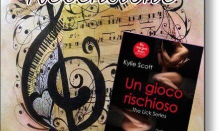 Un gioco rischioso – Kylie Scott, RECENSIONE