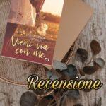 Vieni via con me - Francesca Redolfi, RECENSIONE