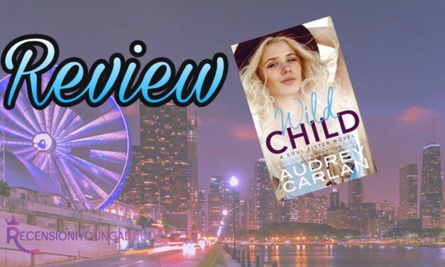Wild Child – Audrey Carlan, RECENSIONE