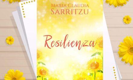 Resilienza – Maria Claudia Sarritzu, RECENSIONE